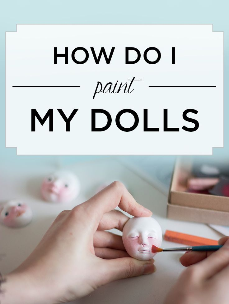 How do I paint my dolls? - By Adele Po. Best materials and techniques to paint art dolls!