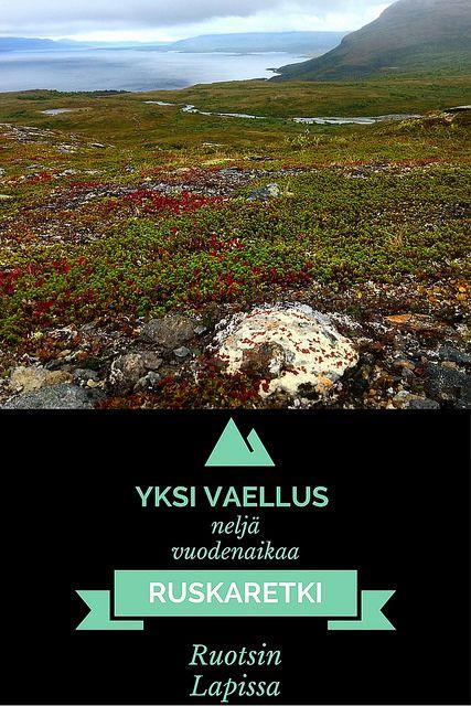 Yksi vaellus, neljä vuodenaikaa – unohtumaton ruskaretki Ruotsissa   Live now –…