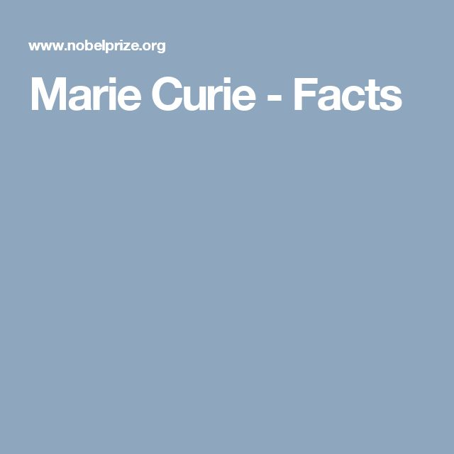 Marie Curie - Facts