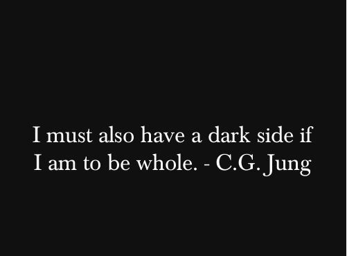 C. G. Jung quote #whole #dark #side