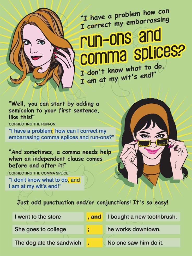 how to avoid run-ons and comma splices: Howell Design, Grammar Posters, Grammar Rules, Pet Peeves, Grammar Humor, Comic Books, Retro Posters, Grammar Lessons, Comma Splice