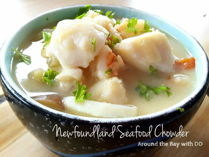 Newfoundland Seafood Chowder~Around the Bay with DD More