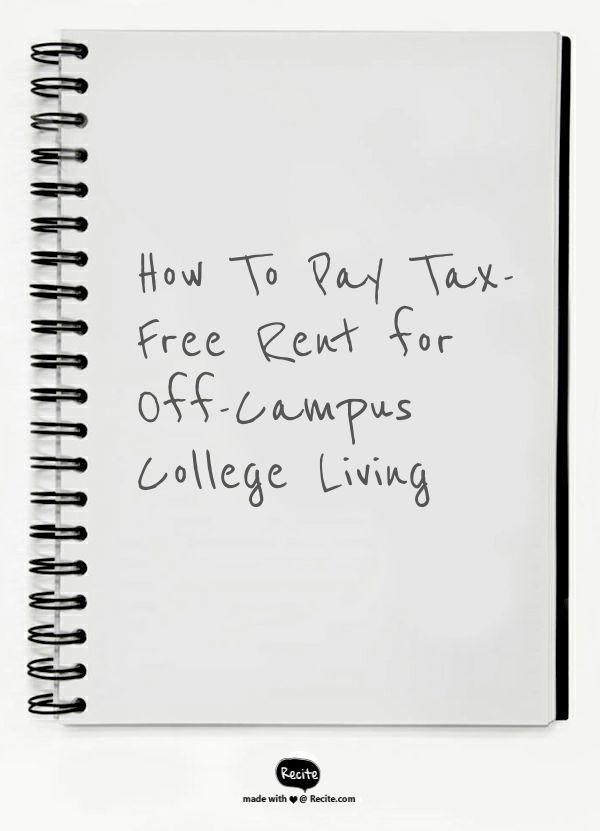 How To Pay Tax-Free Rent for Off-Campus College Living - At a time when student loan debt is weighing heavier on Americans than our credit cards (for the first time in history), coupled with it being cheaper to buy than rent in most U.S. metro areas, college students renting off-campus may find financial relief for housing via 529 Plans.