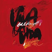 """Viva la Vida"" is a song by the British alternative rock band Coldplay."