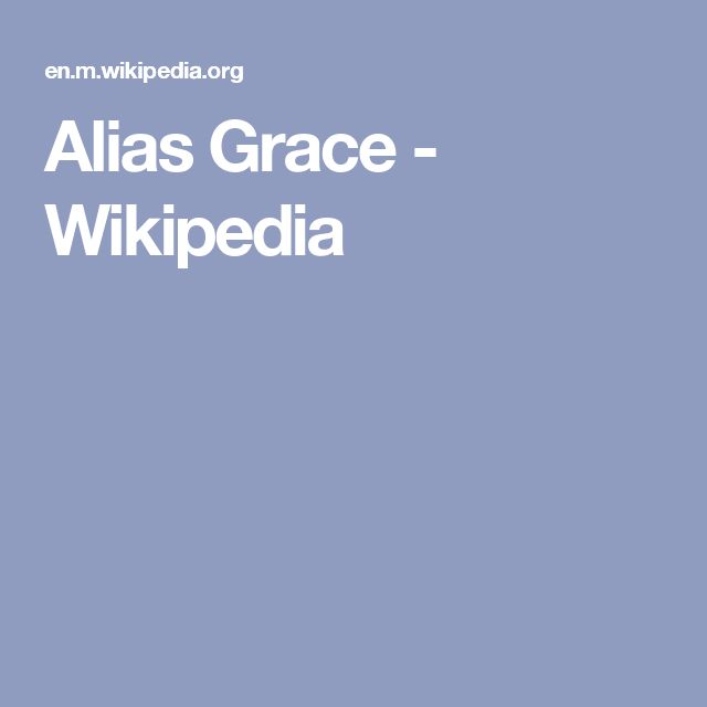 Alias Grace - Wikipedia