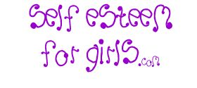 self esteem for girls website
