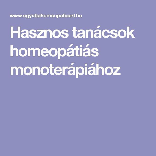 Hasznos tanácsok homeopátiás monoterápiához