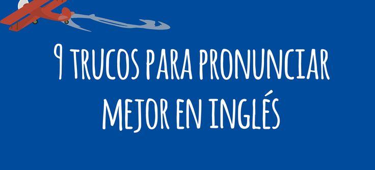 9 trucos para mejorar tu pronunciación en inglés  La pronunciación en inglés es uno de los puntos más complicados para alcanzar el nivel de inglés de un verdadero nativo, y para los hispano...