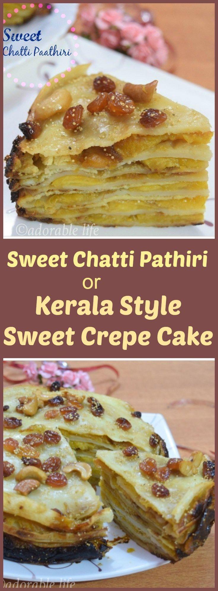 sweet chatti pathiri | Kerala style crepe cake