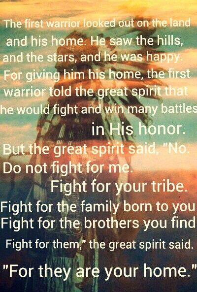 Longmire quote, Native American, blackfoot tribe. great spirit and the first warrior