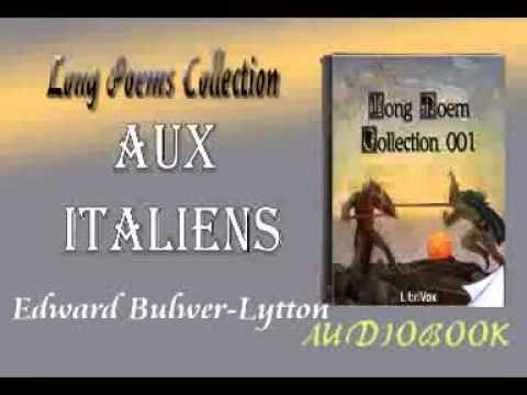 Aux Italiens Edward Bulwer Lytton Audiobook Long Poems - YouTube