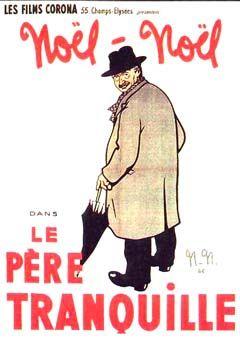 Le père tranquille (1946) un film de René Clément avec José Artur et Maurice Chevit. Telechargement, VOD, cinéma, TV, DVD.