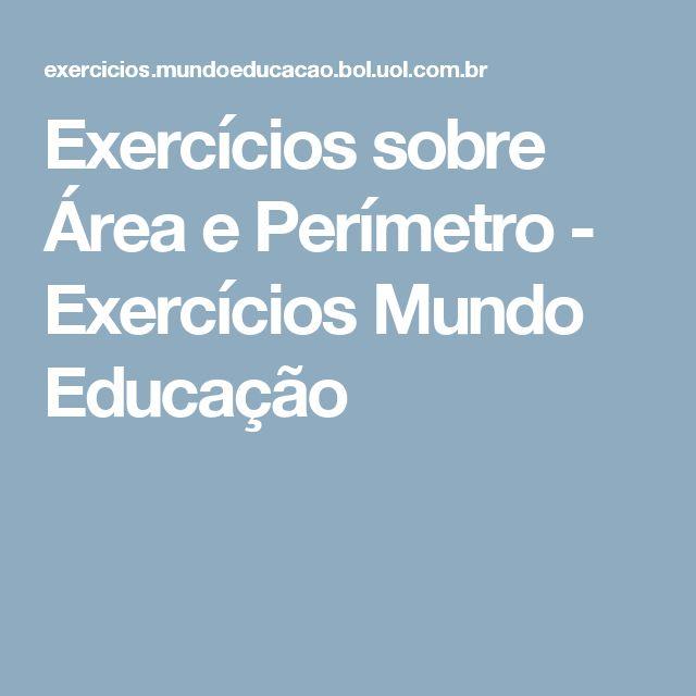 Exercícios sobre Área e Perímetro - Exercícios Mundo Educação