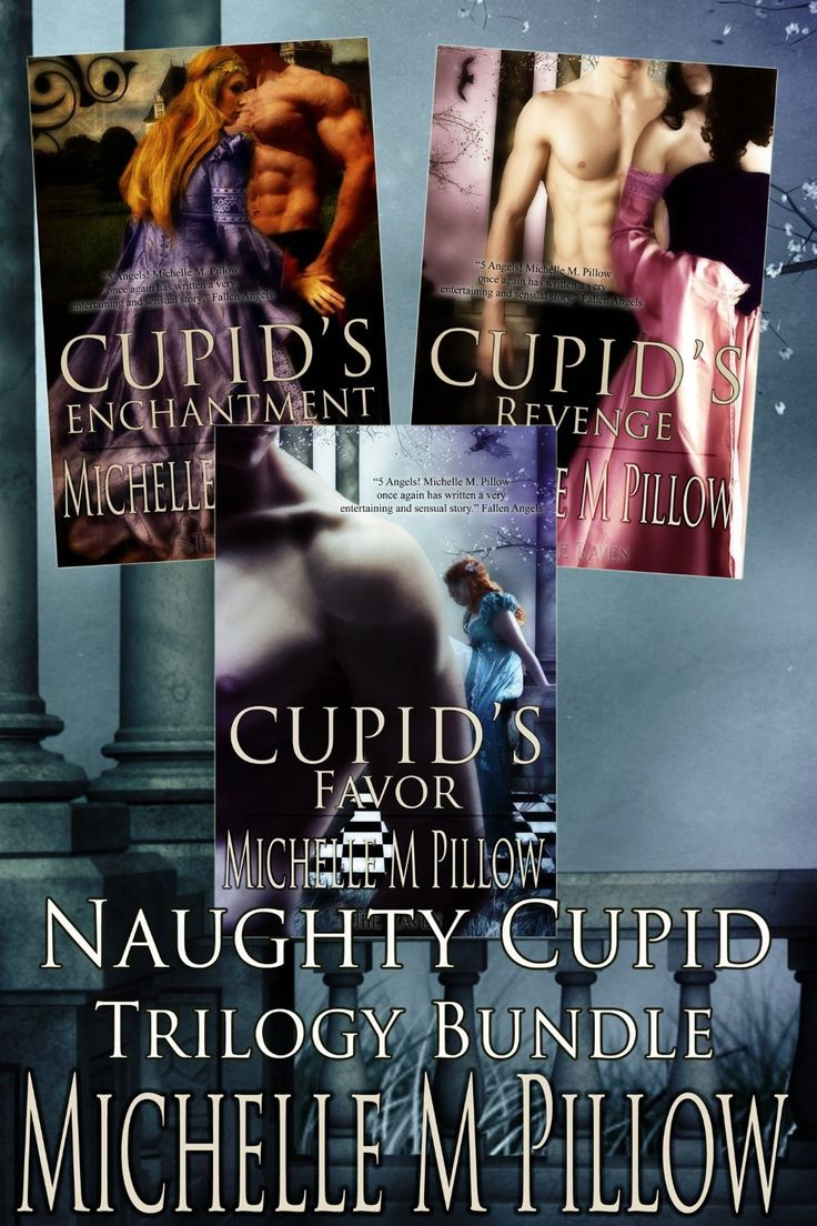 Monlatable Book Reviews: Naughty Cupid Trilogy Bundle By Michelle Pillow 99  Cents Bargain