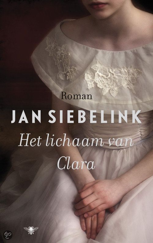 bol.com | Het Lichaam Van Clara, Jan Siebelink | Boeken