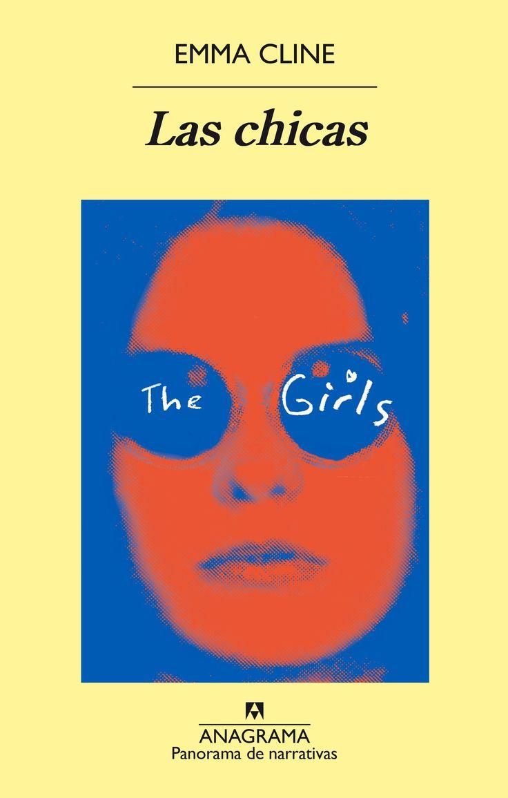 """""""Las chicas"""" de Emma Cline, es una novela que se basa en los hechos que cometieron los integrantes de la Familia Manson, a finales de los años 60, aunque va a mucho más allá de todo aqu…"""