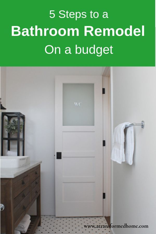 5 Steps To Remodeling Your Bathroom On A Budget Budget Bathroom