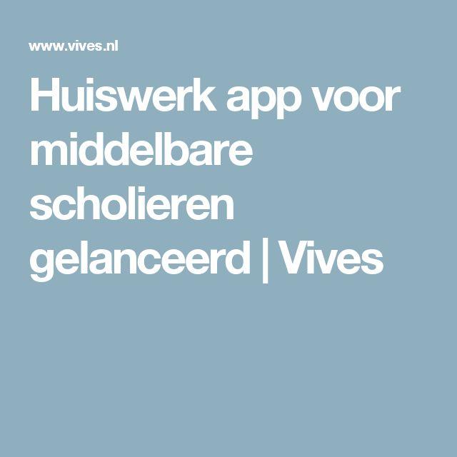 Huiswerk app voor middelbare scholieren gelanceerd             Vives