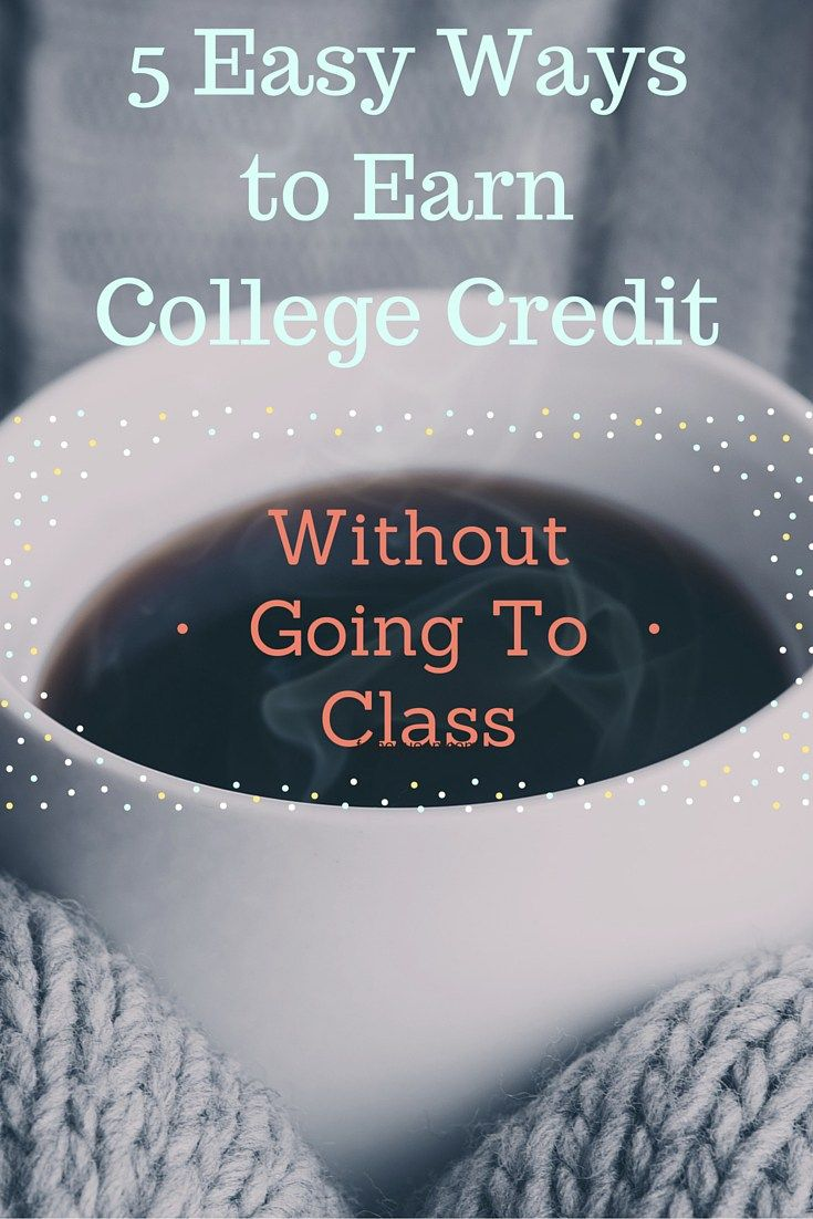 Stop wasting precious Netflix time sitting in class. Check out these 5 easy ways you could earn college credits without ever stepping foot in a classroom.