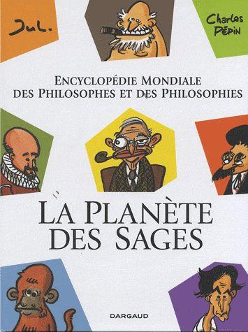 La planète des sages / Charles Pépin
