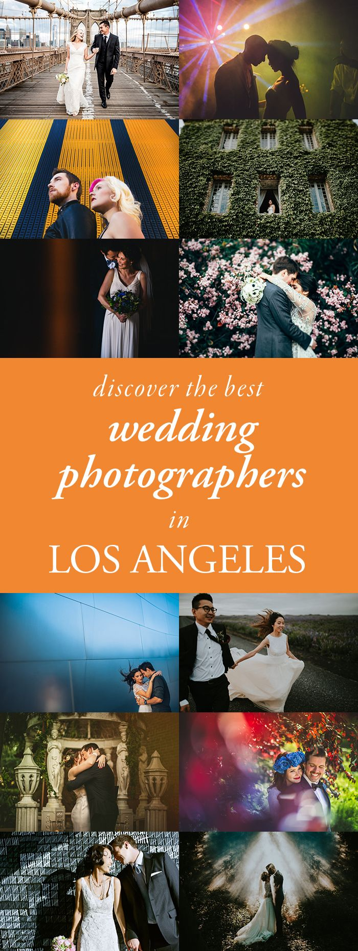Check out our list of the. best wedding photographers in Los Angeles