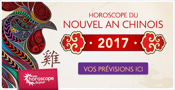 Il est arrivé : votre #horoscope #annuel #2017 #chinois