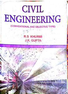 civil engineering conventional and objective type by r.s. khurmi and j.k. gupta pdf,civil engineering conventional and objective type by khurmi r.s,civil engineering conventional and objective type by r agor,civil engineering conventional objective type by rs khurmi jk gupta,civil engineering conventional and objective type pdf,civil engineering conventional and objective type,civil engineering conventional and objective type reprint 2006 edition,civil engineering (conventional & objective…