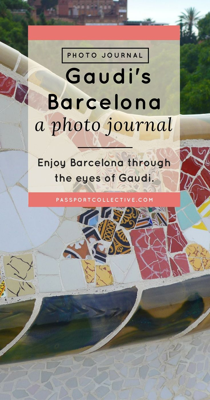 Barcelona I Gaudi I Photo Journal I Photo Journal