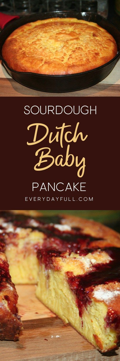 Sourdough Dutch Baby Pancake Recipe Pinterest Pin with pancake in a cast iron skillet above and pancake drizzled with marionberry syrup and dusted with powdered sugar below.
