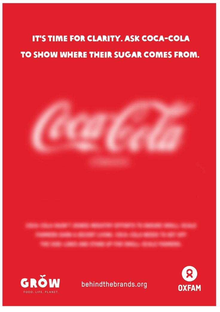 It's time for clarity. Ask Coca-Cola to show where their sugar comes from. SHARE and take our Behind the Brands action here: http://www.behindthebrands.org/en/actnow
