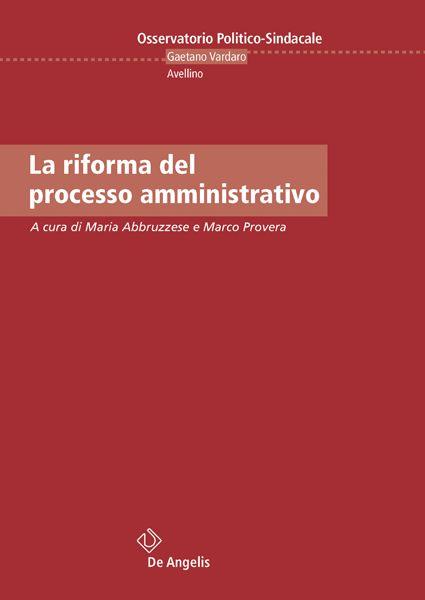 La riforma del processo amministrativo