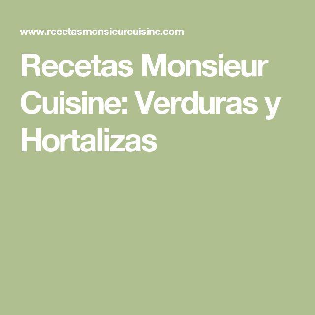 Recetas Monsieur Cuisine: Verduras y Hortalizas