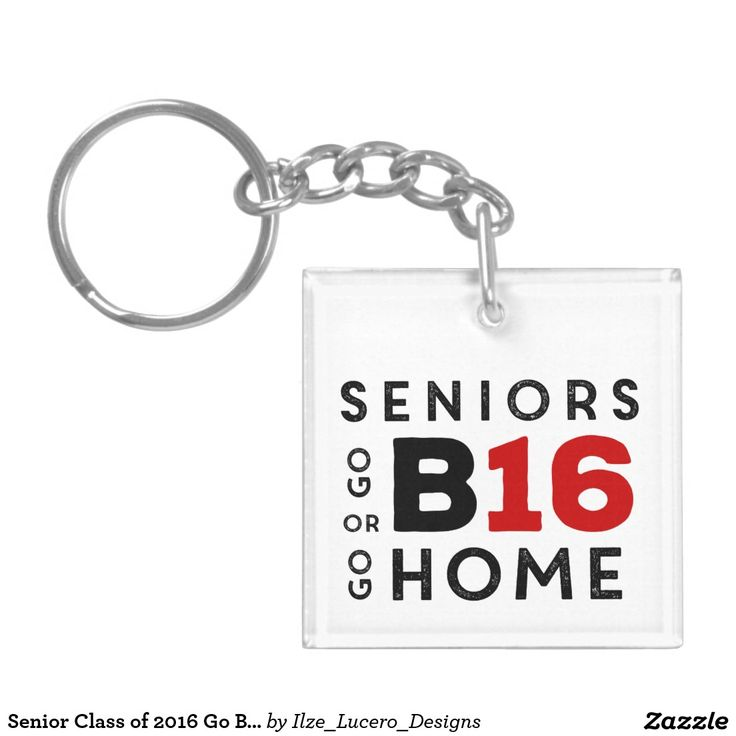 Senior Class of 2016 Go Big or Go Home Red Double-Sided Square Acrylic Keychain
