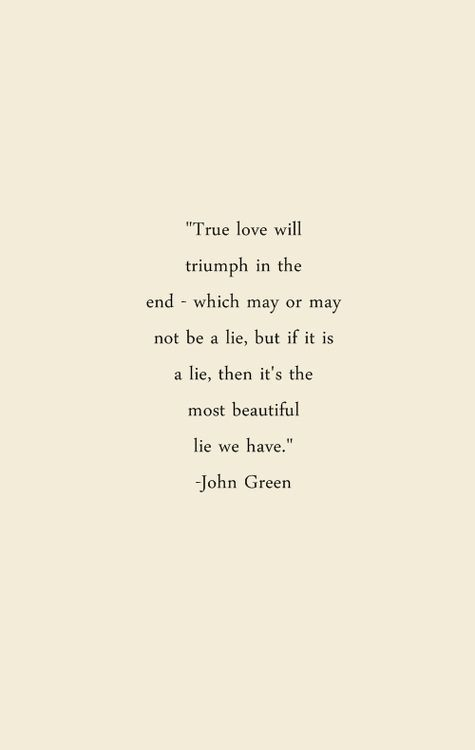 John Green quote TrueLove