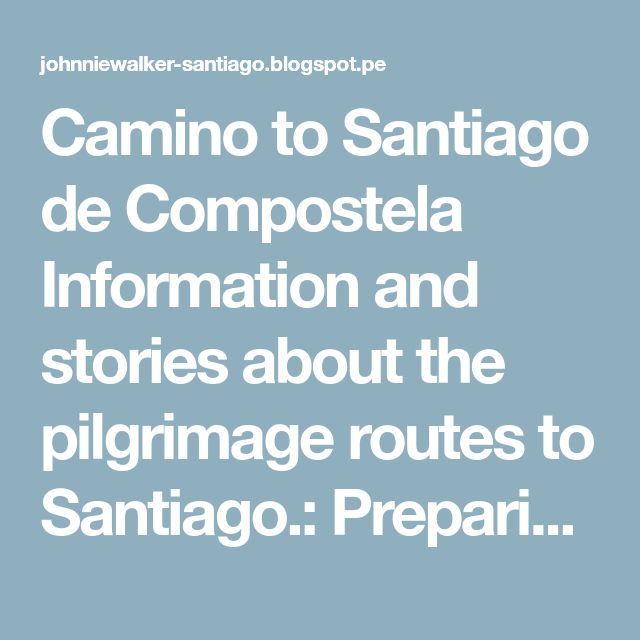 Camino to Santiago de Compostela Information and stories about the pilgrimage routes to Santiago.: Preparing for your Camino next year? Festivals in Spain and Portugal