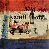 Můj otec Kamil Lhoták - Kamil Lhoták |  KOSMAS.cz - vaše internetové knihkupectví