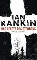 "Ian Rankin "" das Gesetz des Sterbens"" #Krimi #lesetipp"