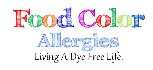 Food Color Allergies: How I Live A Dye Free Life foodnservice.com/…Freebies 4 Mom