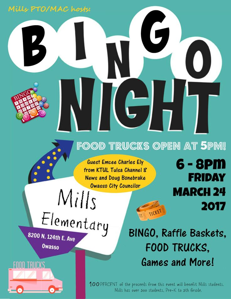 Mills Elementary Bingo Fundraiser and Food Truck Friday event! • Friday, March 24 from 6-8pm Fun for EVERYONE!  Free Entry!  Open to the Public! Guest Emcee's include Charles Ely with Tulsa's News Channel 8 and Owasso's City Councilor, Doug Bonebrake. ♦ Food truck food♦ Bingo♦ Basket Raffle♦ and MORE! Bingo & Raffle …