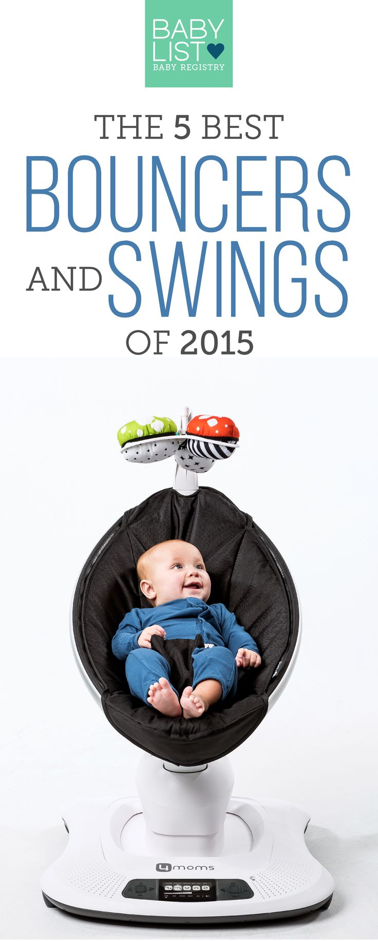We love the 4moms mamaRoo because it has five different motions for baby- plus, it has a beautiful design. Check out the rest of our picks for the Best Bouncers & Swings of 2015!