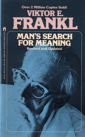 Man's Search For Meaning: Revised and Updated...Super Great Book