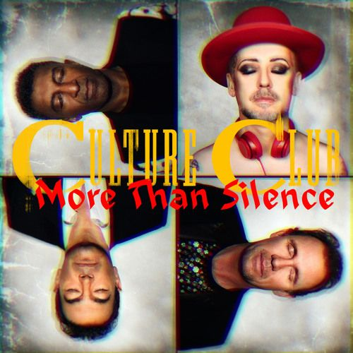 Culture Club - More Than Silence (Boy George & Roland Faber Remix) by Boy George | Free Listening on SoundCloud