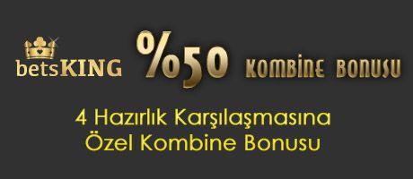Hazırlık Maçlarına %50 Kombine Bonusu