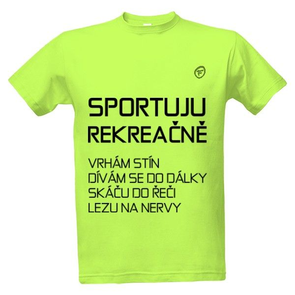 Tričko s potiskem sportuju - na běh, sport, běh, skoky, maraton, sprint,