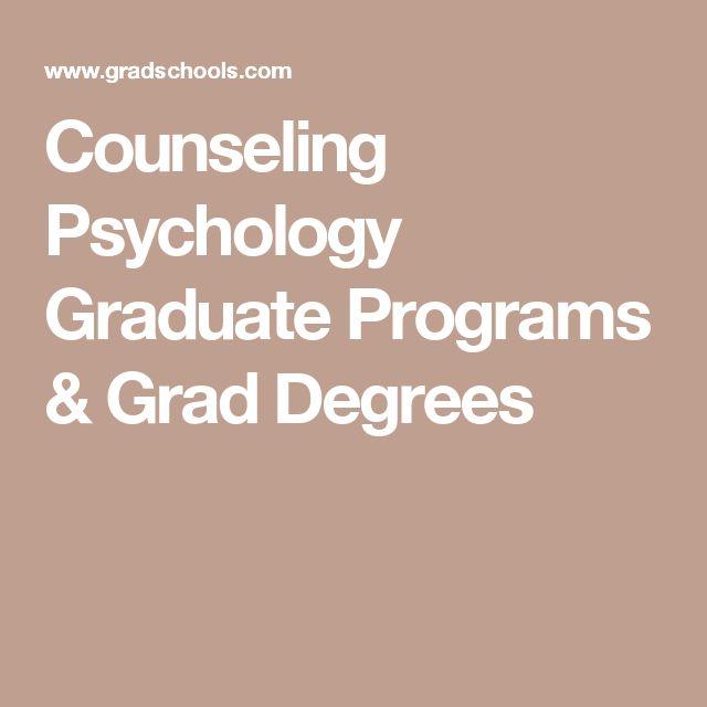 Counseling Psychology Graduate Programs & Grad Degrees