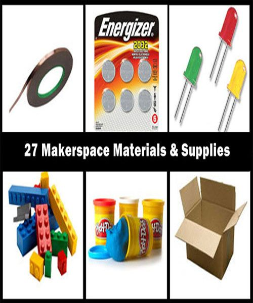 27 Makerspace Materials & Supplies For School and Library Makerspaces