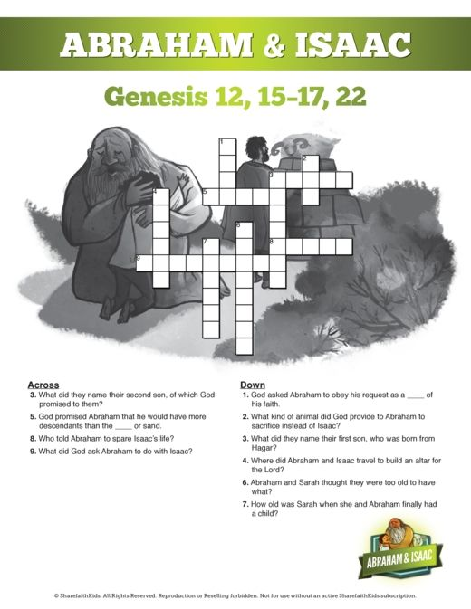 The Story Of Abraham and Isaac Sunday School Printable Crossword ... Did you know that the Genesis story of Abraham and Isaac is one of the outstanding internal proofs that the Bible has been given to us by God? It is well established that this story was in the hands of the Jews long before the time of Jesus Christ – and yet it contains undeniable evidence that all that happened to Jesus was predicted in this story long ago.