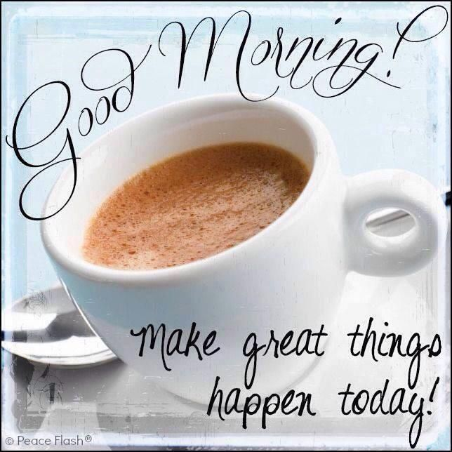 Good Morning sweetie hope you had a good nights rest and had pleasant dreams. I'm wishing you a great day today muah : )