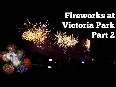 Fireworks at Victoria Park Part 2 - YouTube