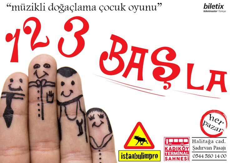 """1-2-3 BAŞLA """"MÜZİKLİ DOĞAÇLAMA ÇOCUK OYUNU"""" +6 YAŞ / HER PAZAR KADIKÖY TERMİNAL SAHNESİ'NDE -  istanbulimpro"""